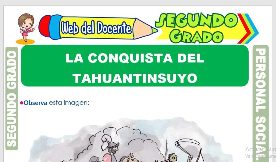 Ficha de La Conquista del Tahuantinsuyo para Segundo Grado de Primaria