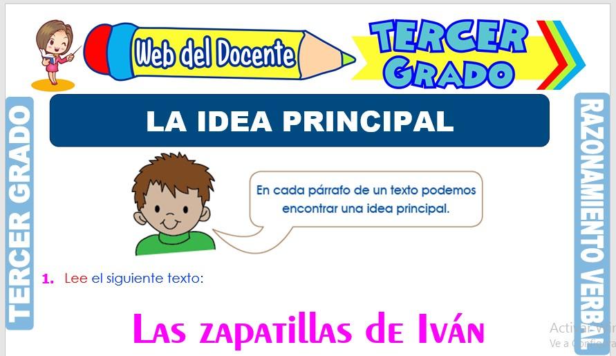 Ficha de La Idea Principal para Tercer Grado de Primaria