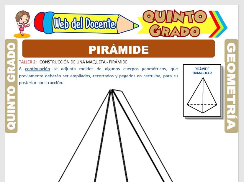 Ficha de La Pirámide para Quinto Grado de Primaria