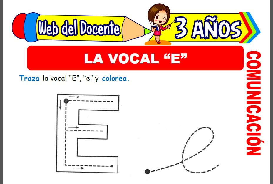 La Vocal E para Niños de 3 Años