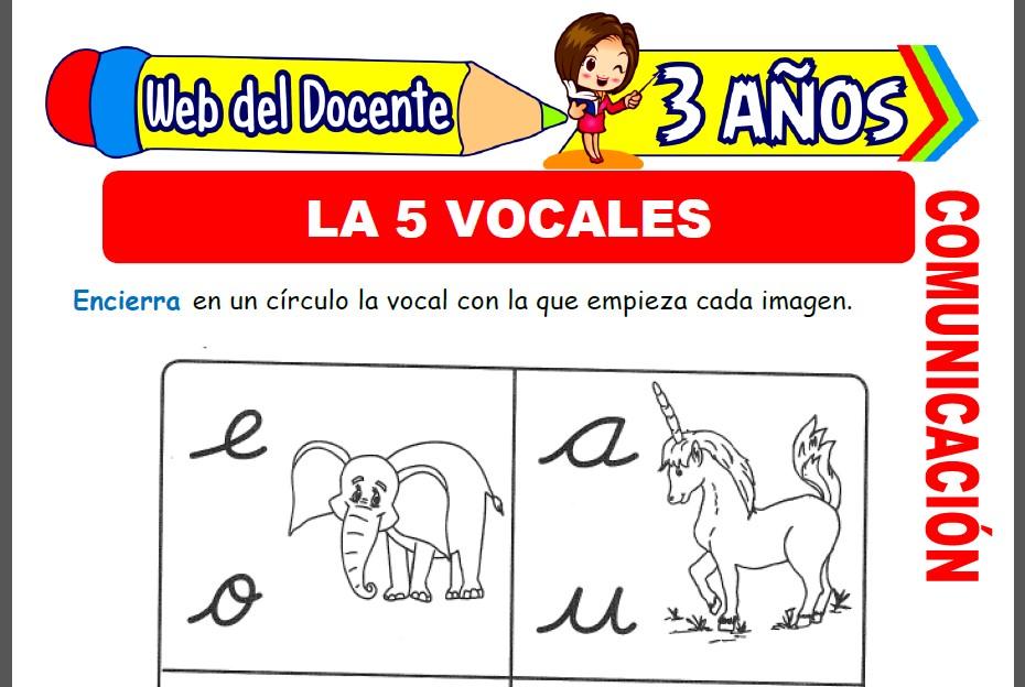 Las 5 Vocales para Niños de 3 Años
