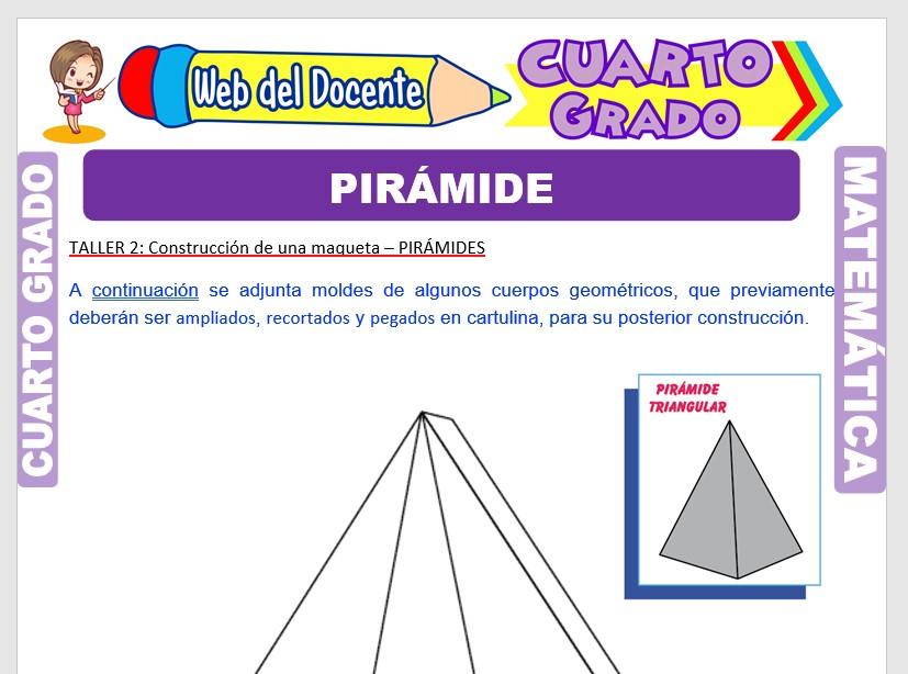 Ficha de Las Pirámides para Cuarto Grado de Primaria