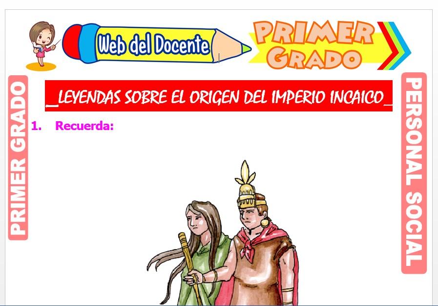 Ficha de Leyendas sobre el Origen del Imperio Incaico para Primer Grado de Primaria