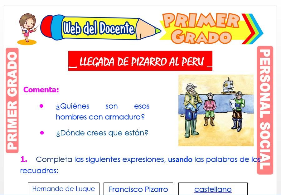 Ficha de Llegada de Pizarro al Perú para Primer Grado de Primaria