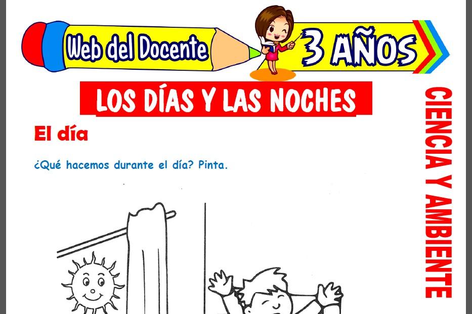 Los Días y las Noches para Niños de 3 Años