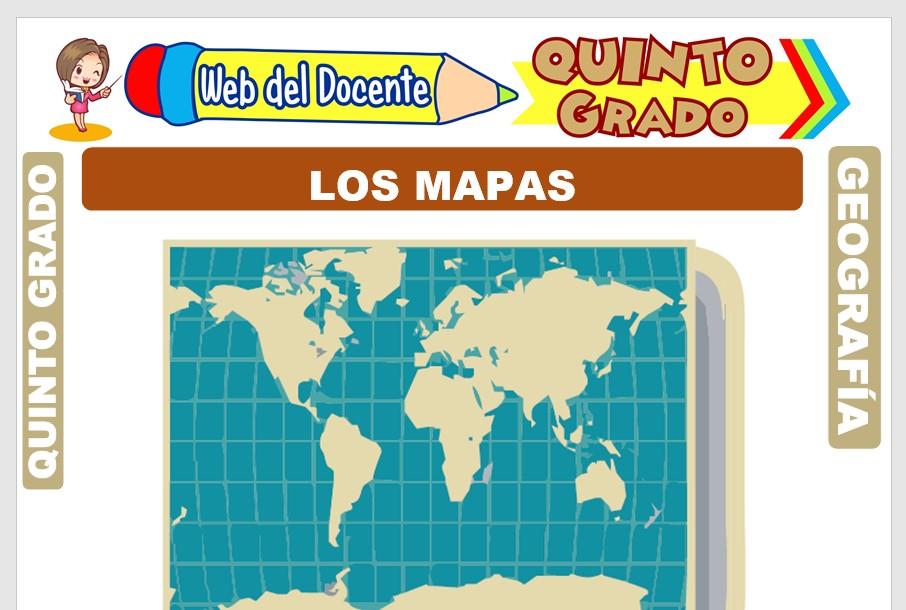 Ficha de Los Mapas para Quinto Grado de Primaria