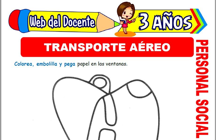 Medios de Transporte Aéreo para Niños de 3 Años
