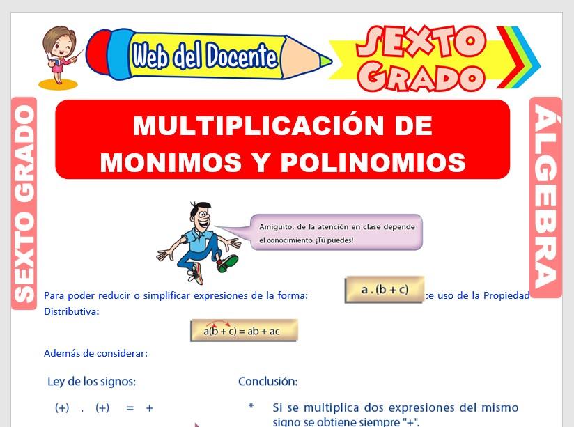 Ficha de Multiplicación de Monomios y Polinomios para Sexto Grado de Primaria