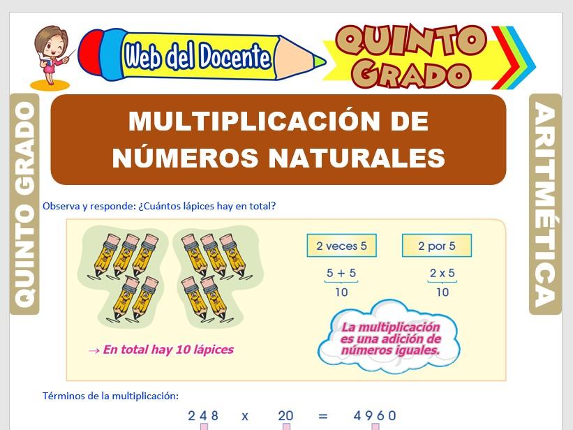Ficha de Multiplicación de Números Naturales para Quinto Grado de Primaria
