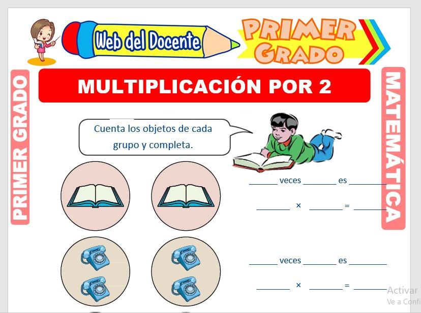 Multiplicación por 2 para Primer Grado de Primaria
