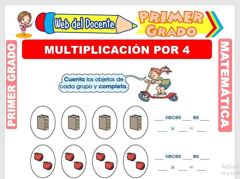 Ficha de Multiplicación por 4 para Primer Grado de Primaria