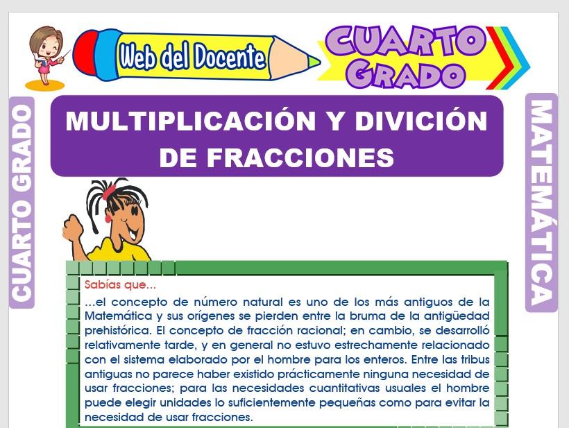 Ficha de Multiplicando y Dividiendo Fracciones para Cuarto Grado de Primaria