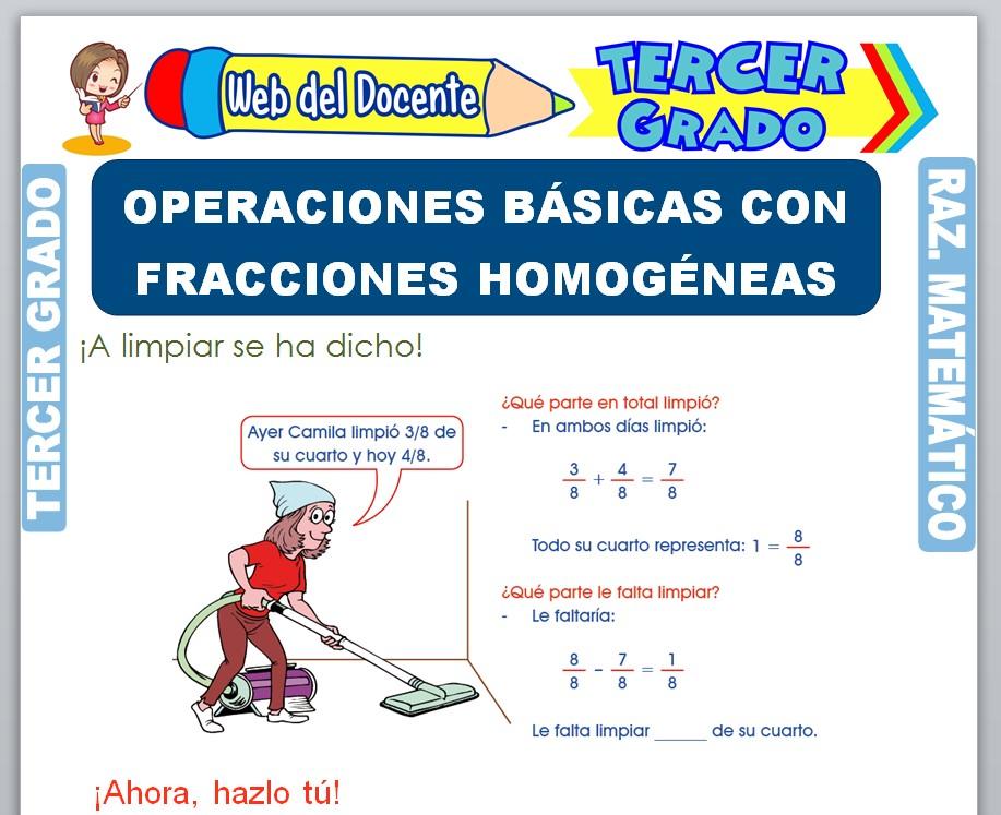 Ficha de Operaciones Básicas con Fracciones Homogéneas para Tercer Grado de Primaria