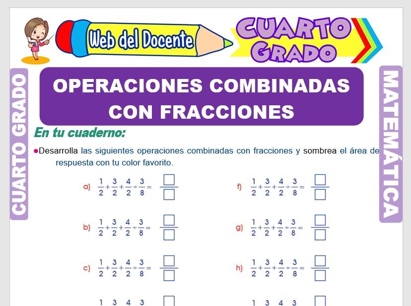 Operaciones Combinadas con Fracciones para Cuarto Grado de Primaria
