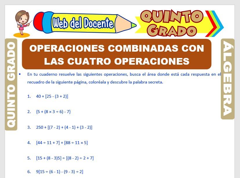 Ficha de Operaciones Combinadas con la Cuatro Operaciones para Quinto Grado de Primaria