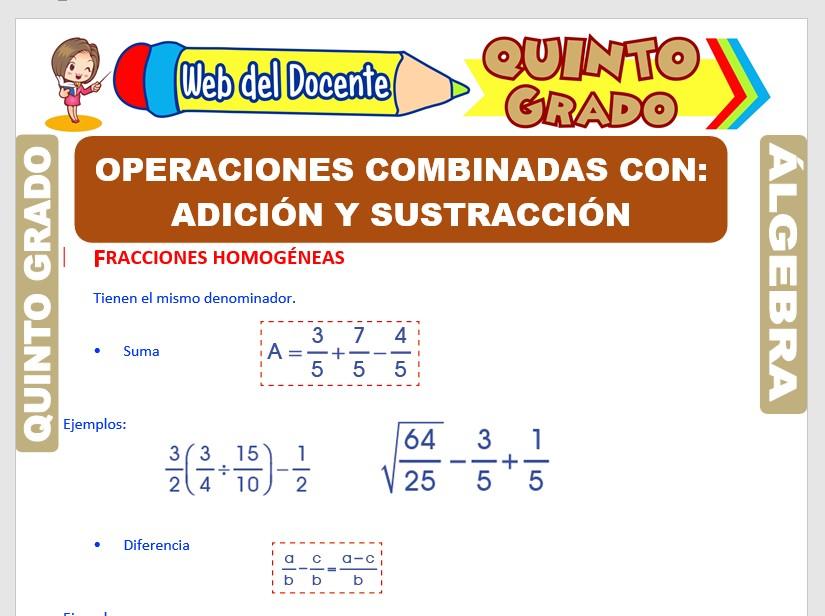 Ficha de Operaciones Combinadas de Adición y Sustracción de Fracciones para Quinto Grado de Primaria