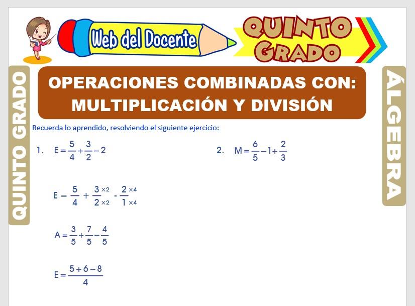 Ficha de Operaciones Combinadas de Multiplicación y División de Fracciones para Quinto Grado de Primaria