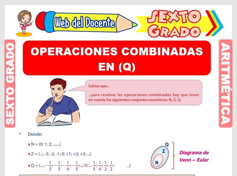 Ficha de Operaciones Combinadas de Números Racionales para Sexto Grado de Primaria