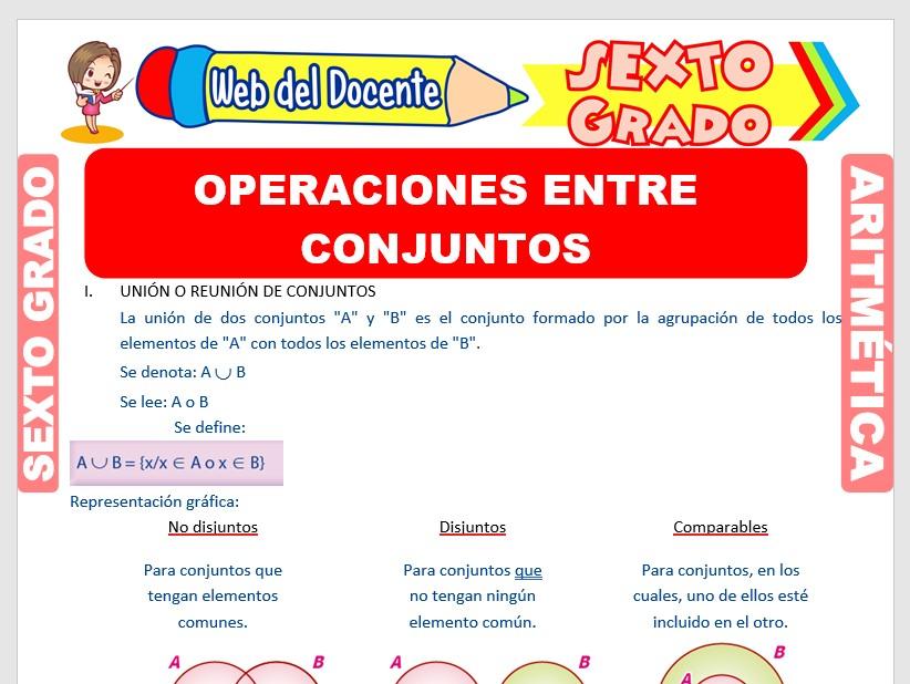 Ficha de Operaciones Combinadas entre Conjuntos para Sexto Grado de Primaria