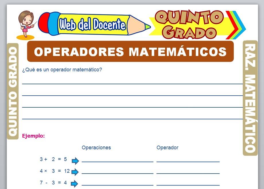 Ficha de Operadores Matemáticos para Quinto Grado de Primaria