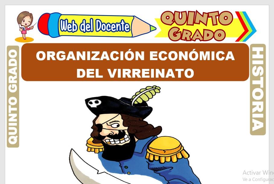Ficha de Organización Económica del Virreinato para Quinto Grado de Primaria