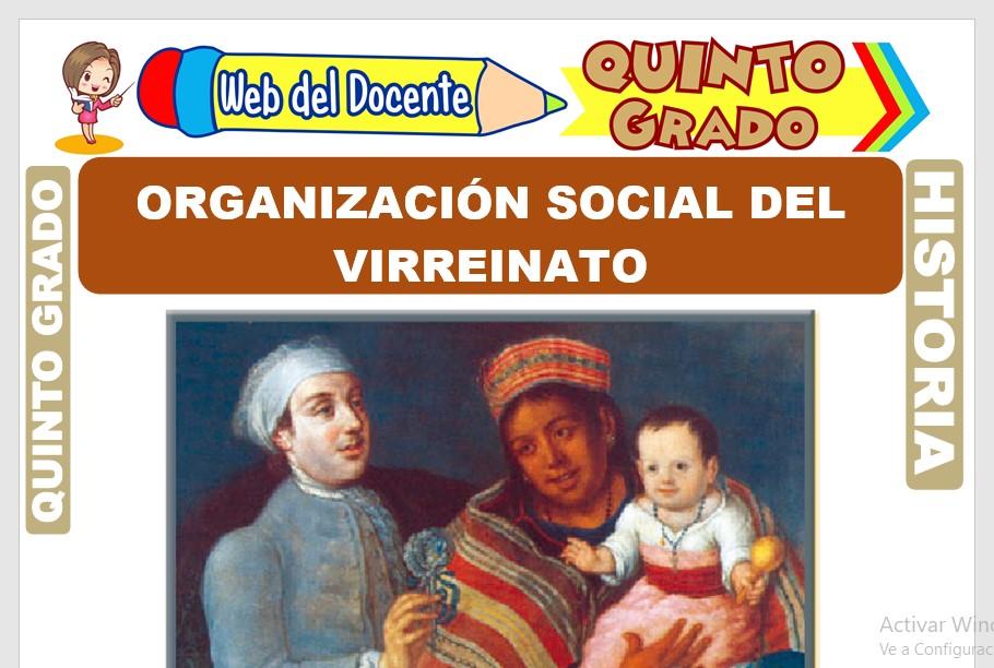 Ficha de Organización Social del Virreinato para Quinto Grado de Primaria
