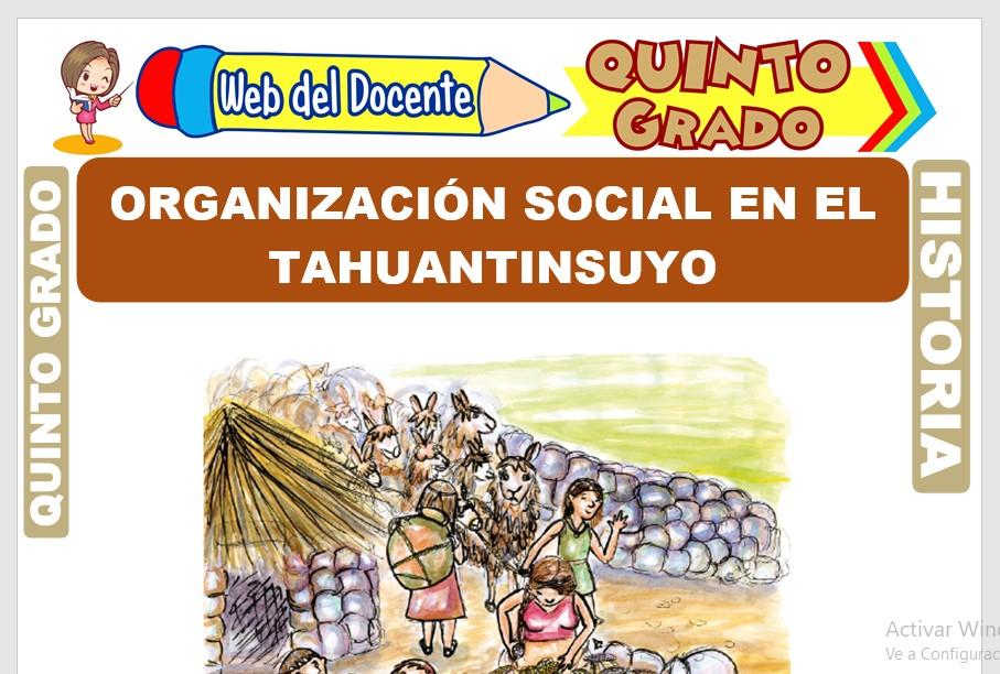 Ficha de Organización Social en el Tahuantinsuyo para Quinto Grado de Primaria