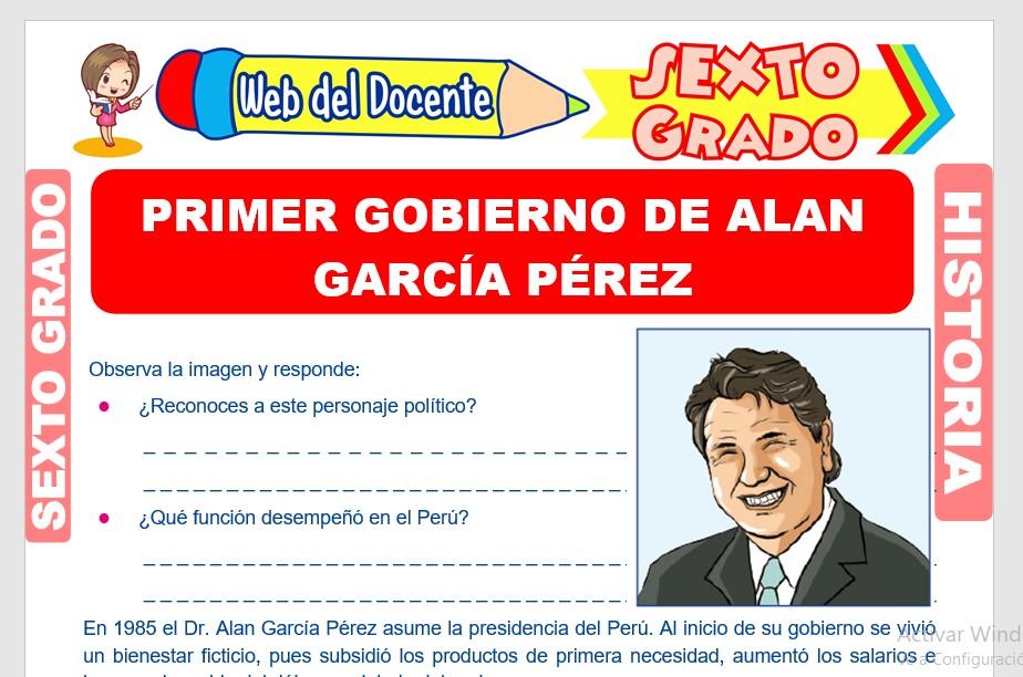 Ficha de Primer Gobierno de Alan García Pérez para Sexto Grado de Primaria