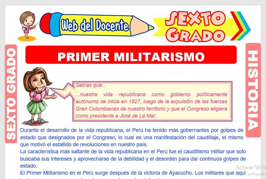 Ficha de Primer Militarismo para Sexto Grado de Primaria