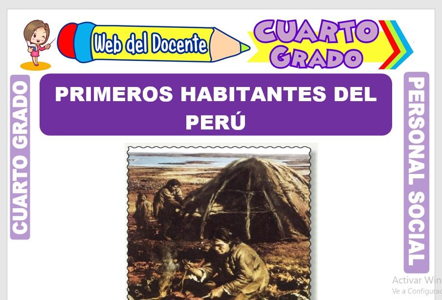 Ficha de Primeros Habitantes del Perú para Cuarto Grado de Primaria