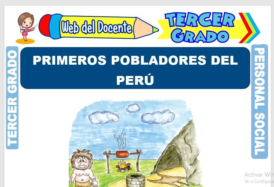 Ficha de Primeros Pobladores del Perú para Tercer Grado de Primaria