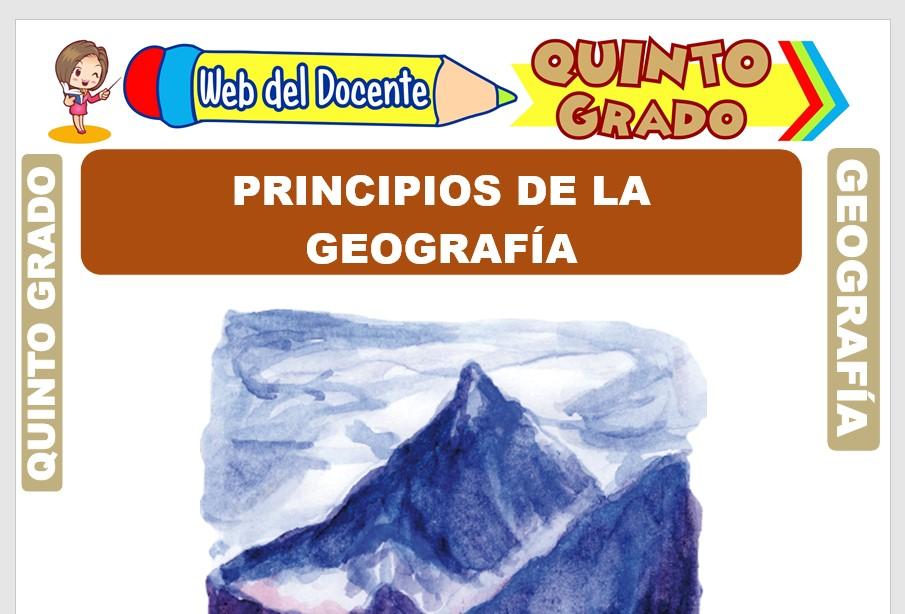 Ficha de Principios de la Geografía para Quinto Grado de Primaria