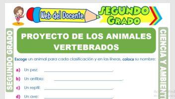 Ficha de Proyecto de los Animales Vertebrados para Segundo Grado de Primaria