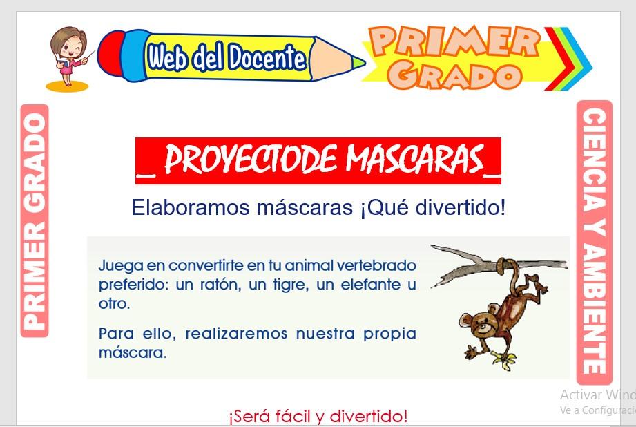 Ficha de Proyecto de Mascaras Primer Grado de Primaria