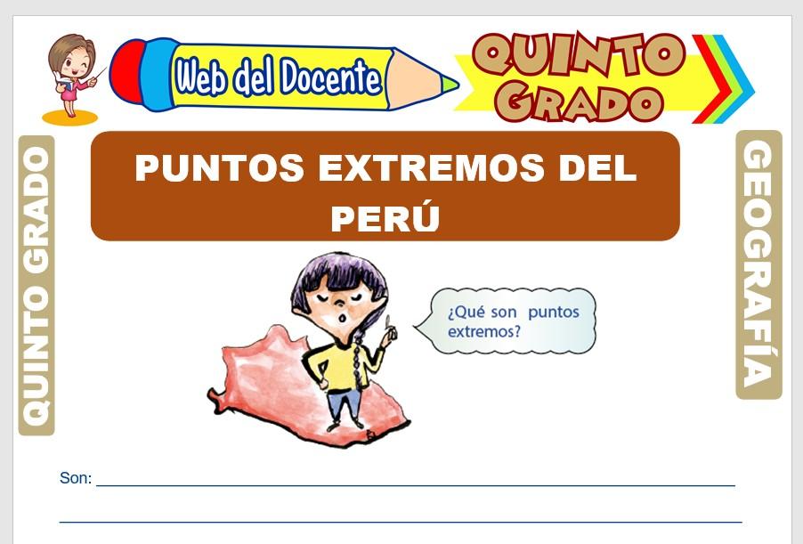 Ficha de Puntos Extremos del Perú para Quinto Grado de Primaria