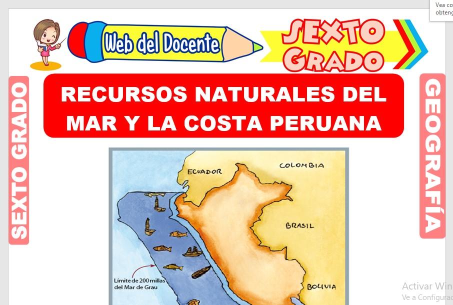 Ficha de Recursos Naturales del Mar y la Costa Peruana para Sexto Grado de Primaria