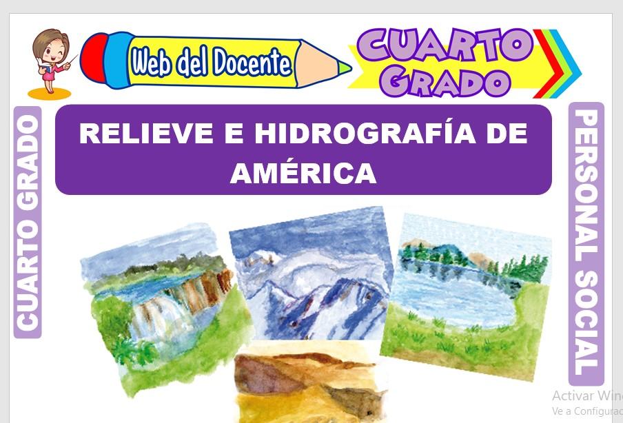 Ficha de Relieve e Hidrografía de América para Cuarto Grado de Primaria