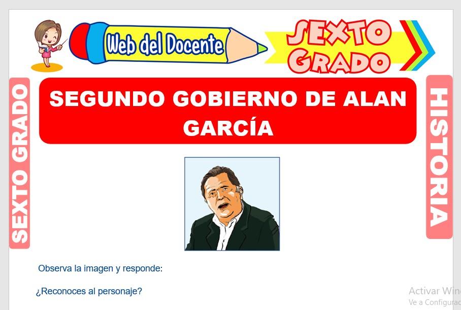 Ficha de Segundo Gobierno de Alan García para Sexto Grado de Primaria