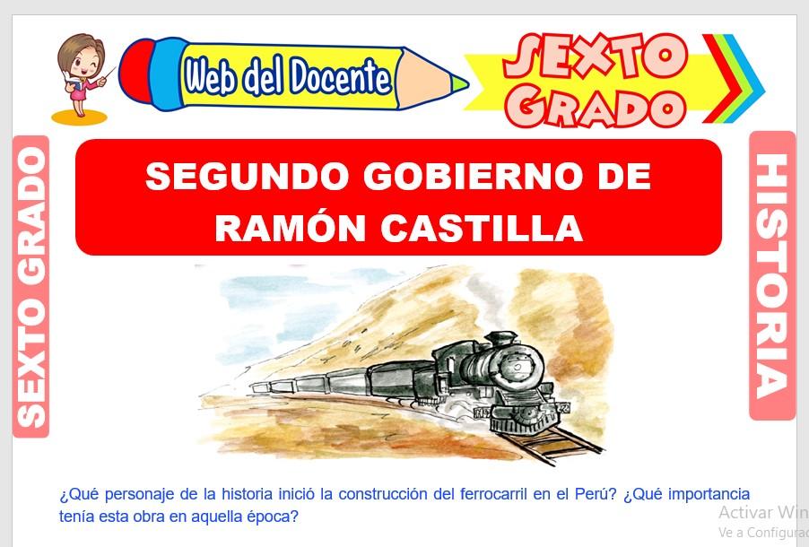 Ficha de Segundo Gobierno de Ramón Castilla para Sexto Grado de Primaria
