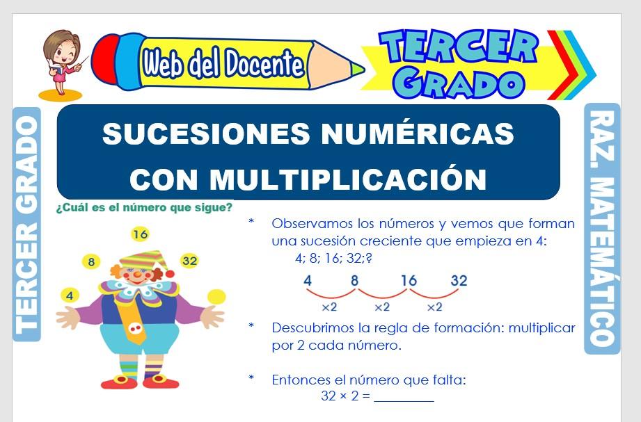 Ficha de Sucesiones Numéricas con Multiplicación para Tercer Grado de Primaria