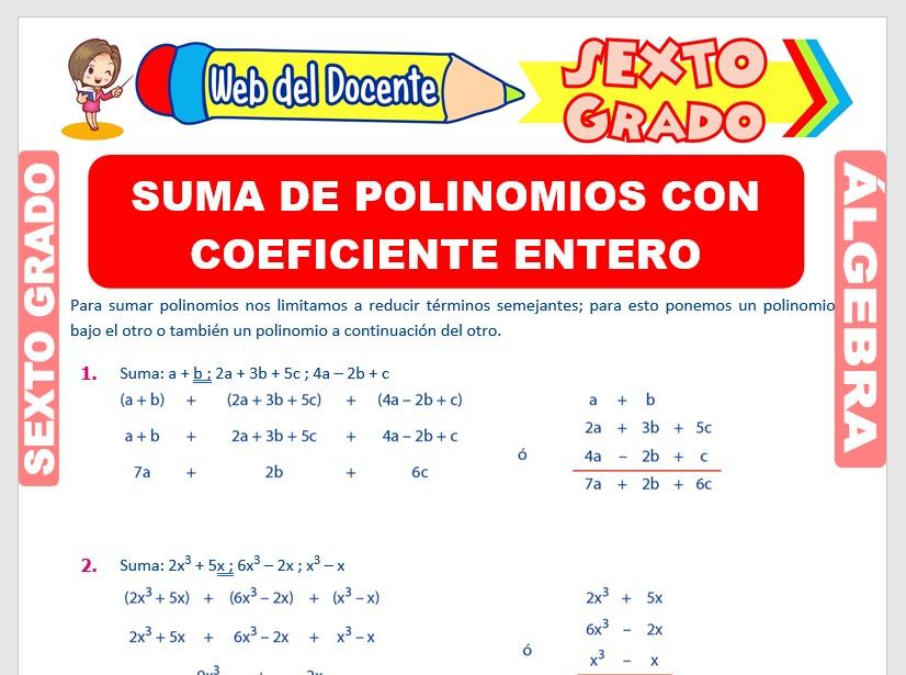 Ficha de Suma de Polinomios con Coeficiente Entero para Sexto Grado de Primaria