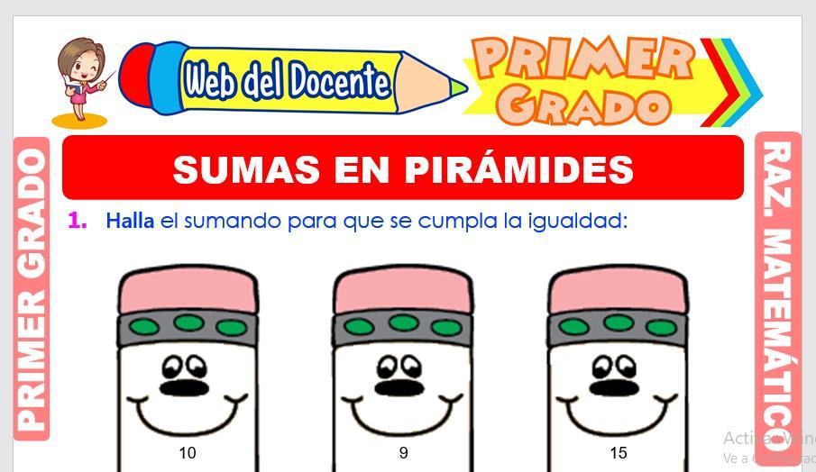 Ficha de Sumas en Pirámides para Primer Grado de Primaria