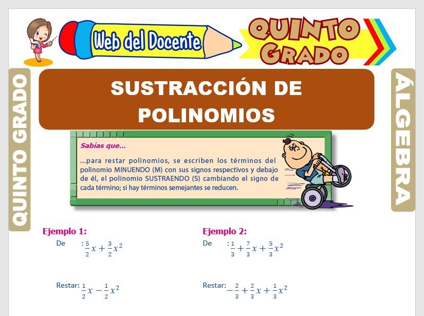 Ficha de Sustracción de Polinomios para Quinto Grado de Primaria