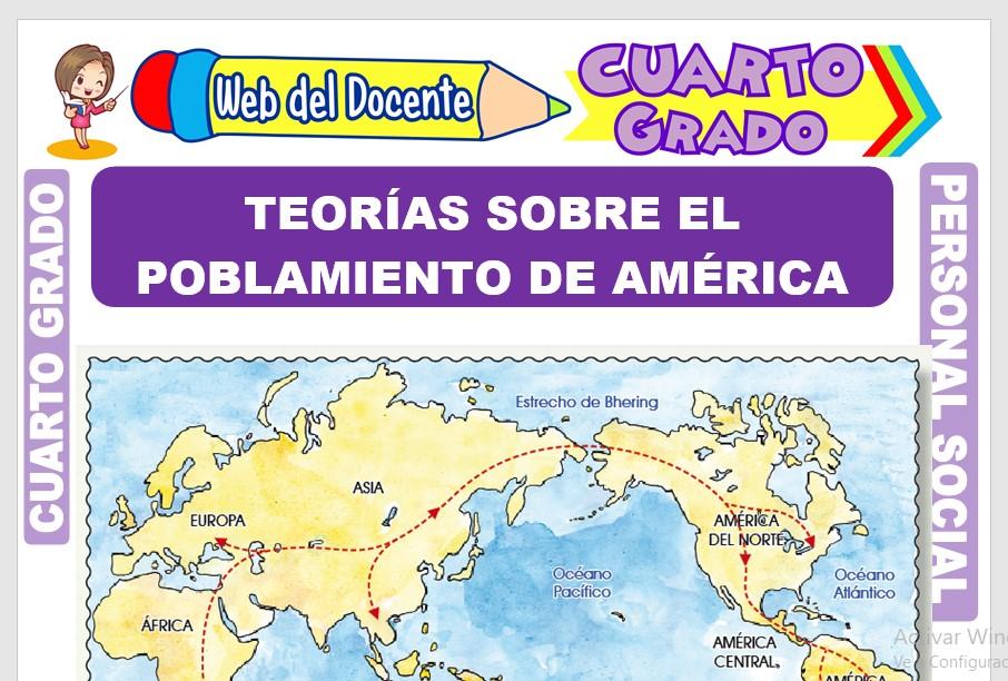 Ficha de Teorías sobre el Poblamiento de América para Cuarto Grado de Primaria