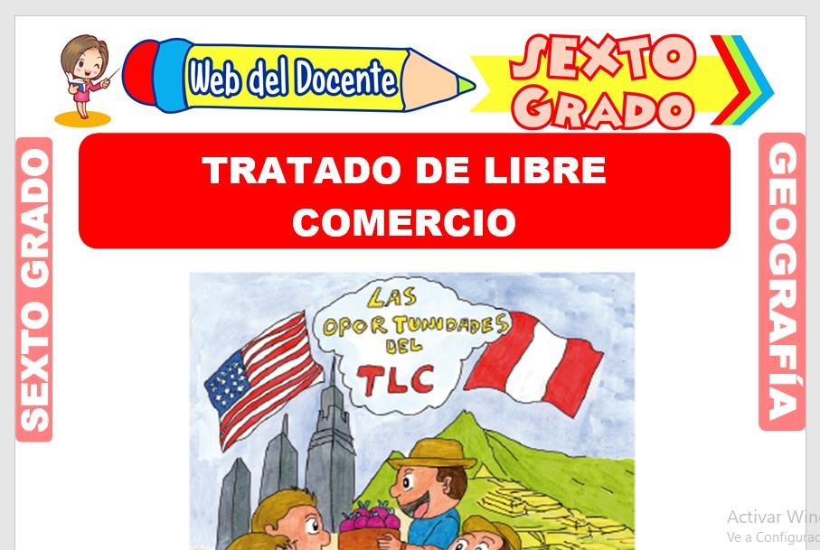 Ficha de Tratado de Libre Comercio para Sexto Grado de Primaria