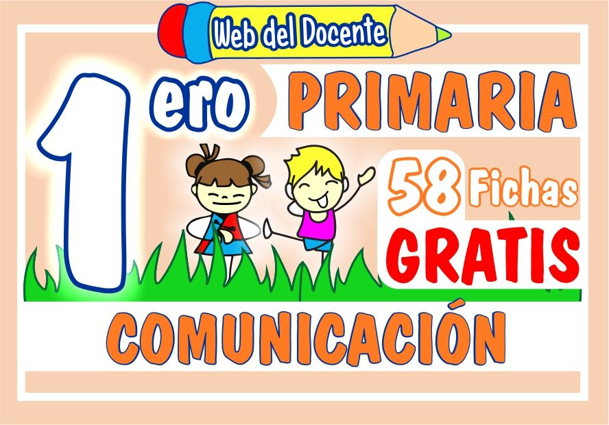 Fichas de Comunicacion para Primer Grado de Primaria