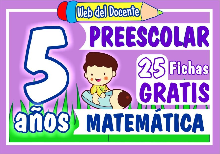 Fichas de Matematica Cinco Años de Inicial o Preescolar