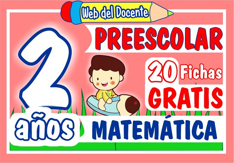 Matematica Dos años de Inicial o Preescolar